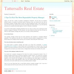 Tattersalls Real Estate: 3 Tips To Pick The Most Dependable Property Manager
