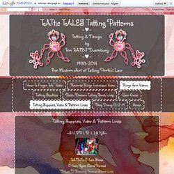 TATtle TALES Tatting Patterns: Tatting Supplies, Video & Pattern Links