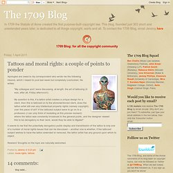 Tattoos and moral rights: a couple of points to ponder