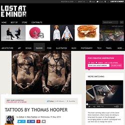 Tattoos by Thomas Hooper
