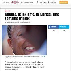 Taubira, le laxisme, la justice: une semaine d'intox