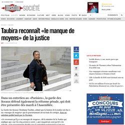 Taubira reconnaît «le manque de moyens» de la justice
