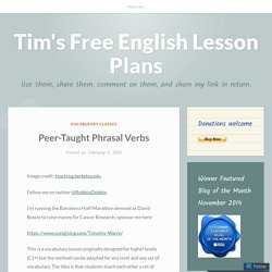 Peer-Taught Phrasal Verbs – Tim's Free English Lesson Plans