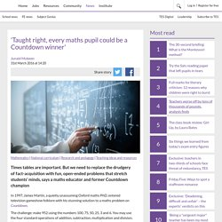 'Taught right, every maths pupil could be a Countdown winner'
