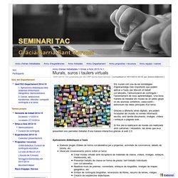 Semtacbcn added: Murals, suros i taulers virtuals - Seminari TAC Gràcia / Sarrià-Sant Gervasi