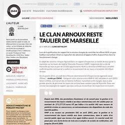 Le clan Arnoux reste taulier de Marseille