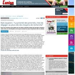 """L UNION CANTAL 04/11/15 Rats taupiers : """"La priorité des priorités, c'est de dégager au plus vite des moyens de recherche"""""""