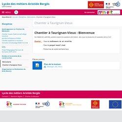 Chantier à Taurignan-Vieux : Bienvenue - Chantier à Taurignan-Vieux - Lycée Professionnel Aristide Berges