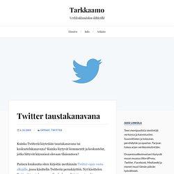 Twitter taustakanavana