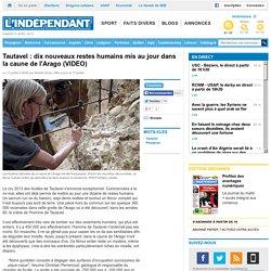 Tautavel : dix nouveaux restes humains mis au jour dans la caune de l'Arago (VIDEO)