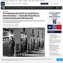 Stockmann muuttui tavaratalosta muotitaloksi – taustalla linjariita ja toimitusjohtajan lähtöpassit