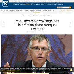 PSA: Tavares n'envisage pas la création d'une marque low-cost
