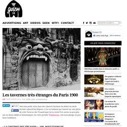 Les tavernes très étranges du Paris 1900