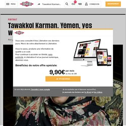 Tawakkol Karman. Yémen, yes women