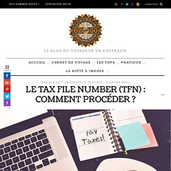 Le Tax File Number (TFN) : comment procéder ?