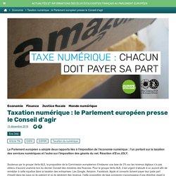 Taxation numérique : le Parlement européen presse le Conseil d'agir
