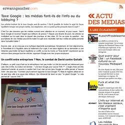 Taxe Google : les médias font-ils de l'info ou du lobbying ?