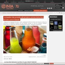 INRA 08/07/14 La taxation des produits alimentaires comme instrument de lutte contre l'obésité