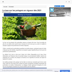 La taxe sur les potagers en vigueur dès 2017