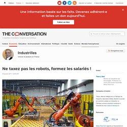 Ne taxez pas les robots, formez les salariés!