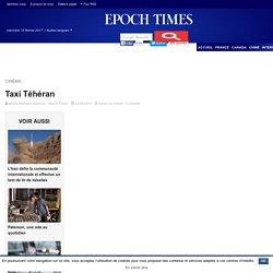 Taxi Téhéran – Epoch Times