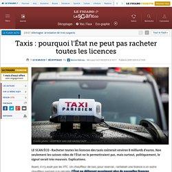 Taxis : pourquoi l'État ne peut pas racheter toutes les licences