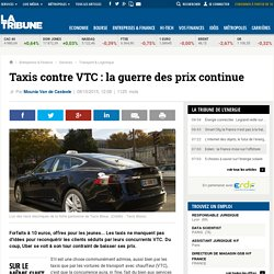 Taxis contre VTC : la guerre des prix continue