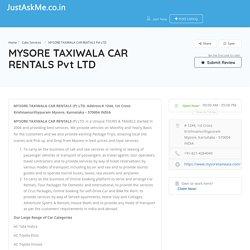 MYSORE TAXIWALA CAR RENTALS Pvt LTD - JustAskMe
