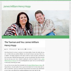 The Taxman and You: James William Henry Hopp
