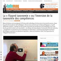 La « flipped taxonomie » Marcel LEBRUN