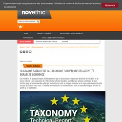 La grande bataille de la taxonomie européenne des activités durables commence