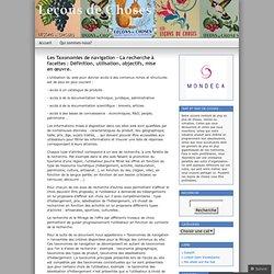 Les Taxonomies de navigation – La recherche à facettes : Définition, utilisation, objectifs, mise en œuvre.
