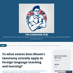 To what extent does Bloom's taxonomy actually apply to foreign language teaching and learning?