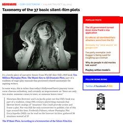 Taxonomy of the 37 basic silent-film plots / Boing Boing