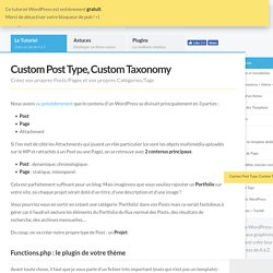Custom Post Type, Custom Taxonomy - Le Guide WordPress Le Guide WordPress: tutoriel, astuces, plugins et hébergement
