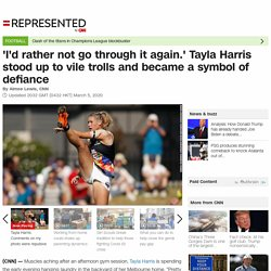 Tayla Harris: 'I would be happy to go through it all again but I'd rather not'