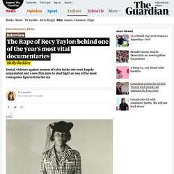 The Rape of Recy Taylor: behind one of the year's most vital documentaries