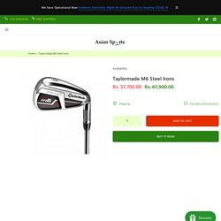 Taylormade M6 Steel Irons – Asian Sports