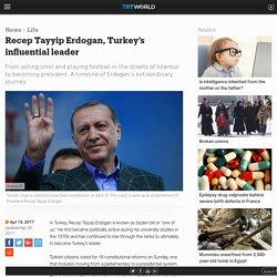 Recep Tayyip Erdogan, Turkey's influential leader