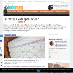 TBI versus Vidéoprojecteur