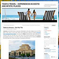 TOUR & TRAVEL – EXPERIENCES IN EXOTIC AND MYSTIC PLACES