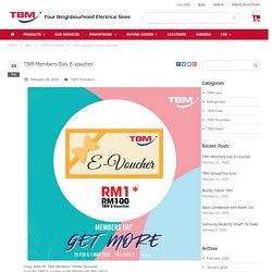 TBM Members Day E-voucher - TBM Malaysia