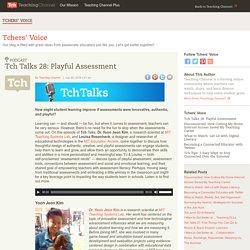 Tch Talks 28: Playful Assessment