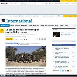 Le Tchad mobilise ses troupes contre Boko Haram