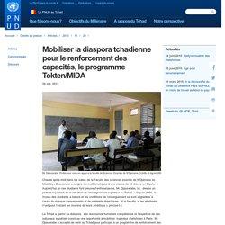 Mobiliser la diaspora tchadienne pour le renforcement des capacités, le programme Tokten/MIDA