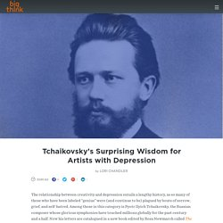 Tchaikovsky's Surprising Wisdom for Artists with Depression