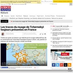 Les traces du nuage de Tchernobyl toujours présentes en France