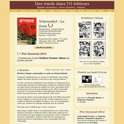 Tchernobyl - La zone - Editions Des ronds dans l'O (2011)