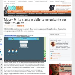 Tclass+ M, La classe mobile communicante sur tablettes arrive…