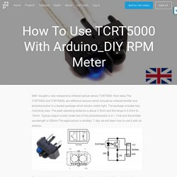 How to use TCRT5000 with Arduino_DIY RPM meter